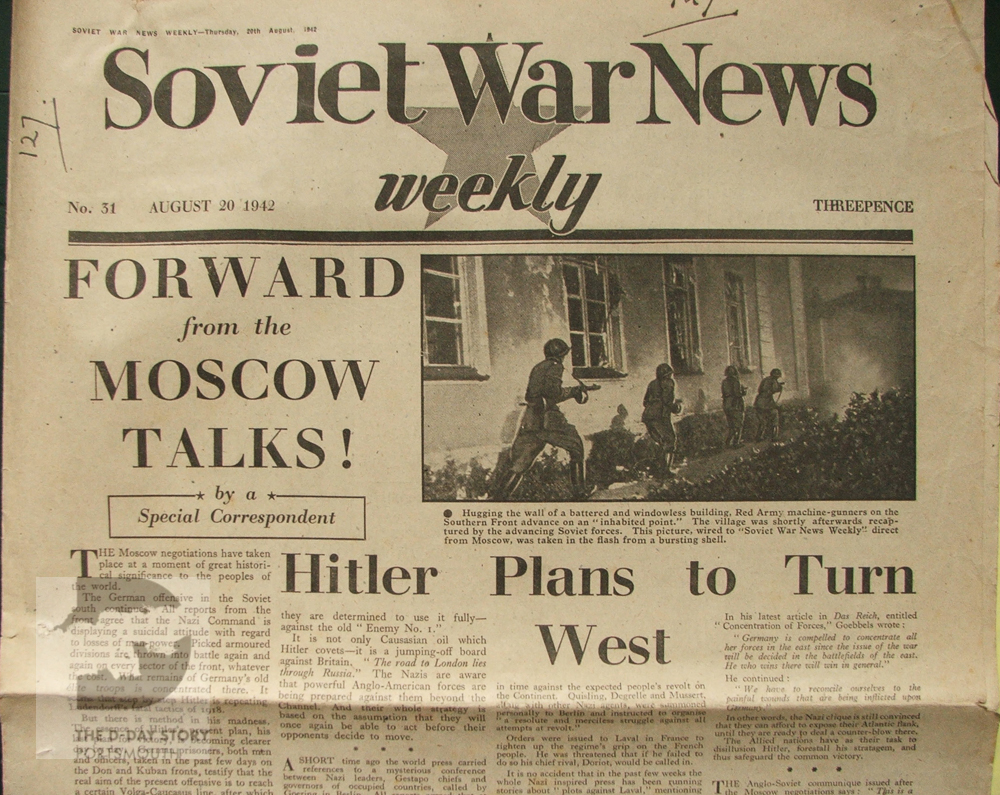 The newspaper Soviet War Weekly was produced by the Press Department of the Soviet Union at the Soviet Embassy in London.