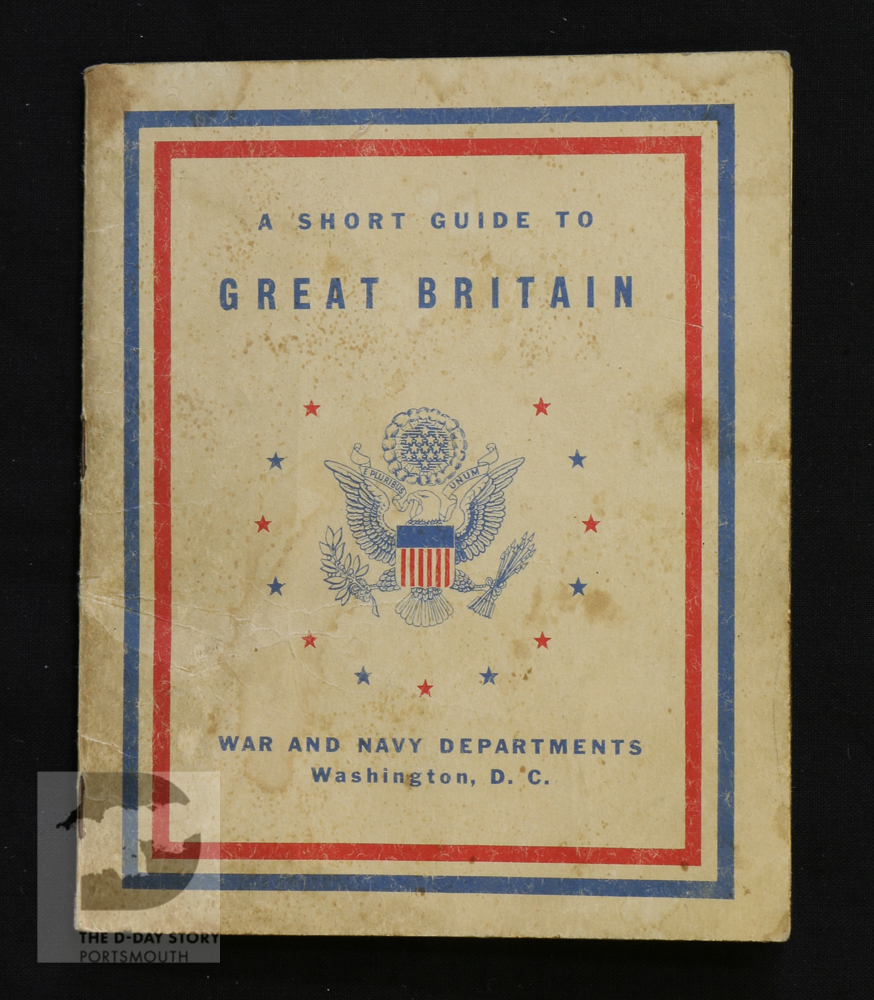 US troops arriving in Britain were issued with this guide to help them understand the country and the wartime experiences of the British people.