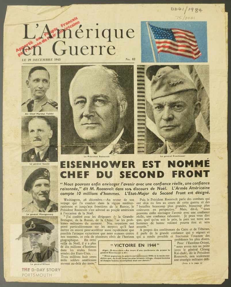 This propaganda leaflet announcing the Allied commanders for D-Day was dropped over occupied France in December 1943.