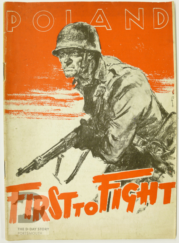 A wartime booklet about the actions of Poland and Polish people during the Second World War entitled 'First to Fight'.